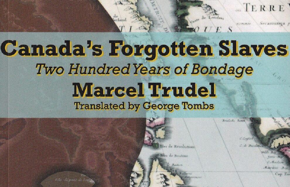 Decolonizing Slavery in Canada